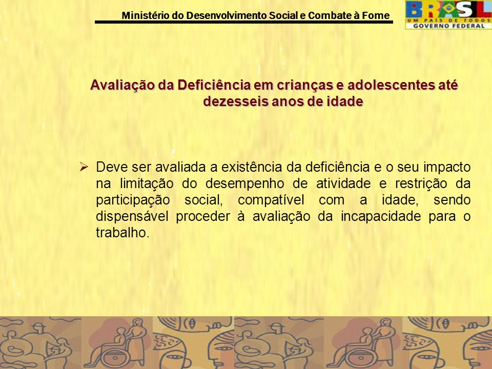 Avaliação da Deficiência em crianças e adolescentes até dezesseis anos de idade