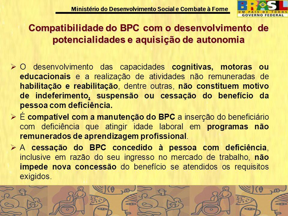 Compatibilidade do BPC com o desenvolvimento de potencialidades e aquisição de autonomia