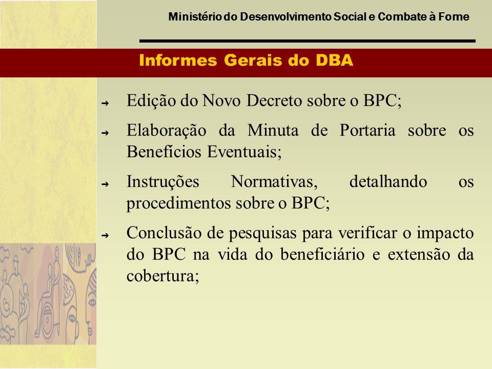 Edição do Novo Decreto sobre o BPC;