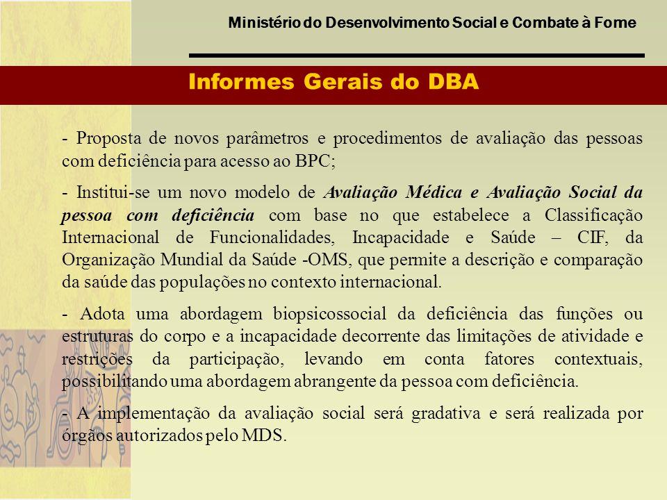 Informes Gerais do DBA - Proposta de novos parâmetros e procedimentos de avaliação das pessoas com deficiência para acesso ao BPC;