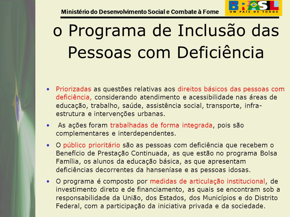 o Programa de Inclusão das Pessoas com Deficiência