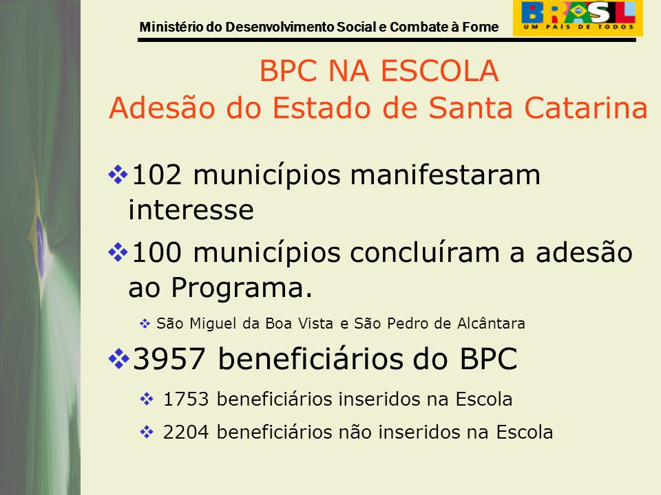 BPC NA ESCOLA Adesão do Estado de Santa Catarina