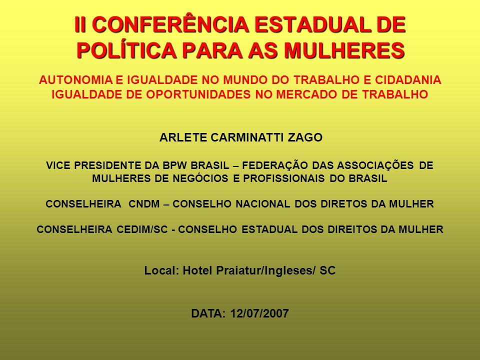 II CONFERÊNCIA ESTADUAL DE POLÍTICA PARA AS MULHERES
