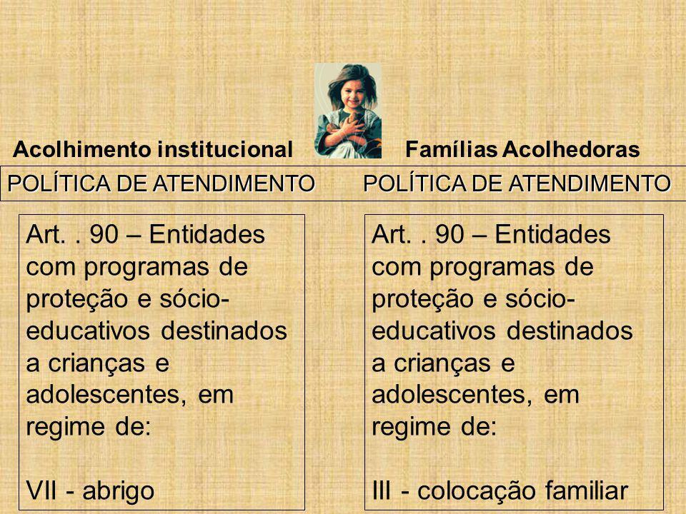 III - colocação familiar