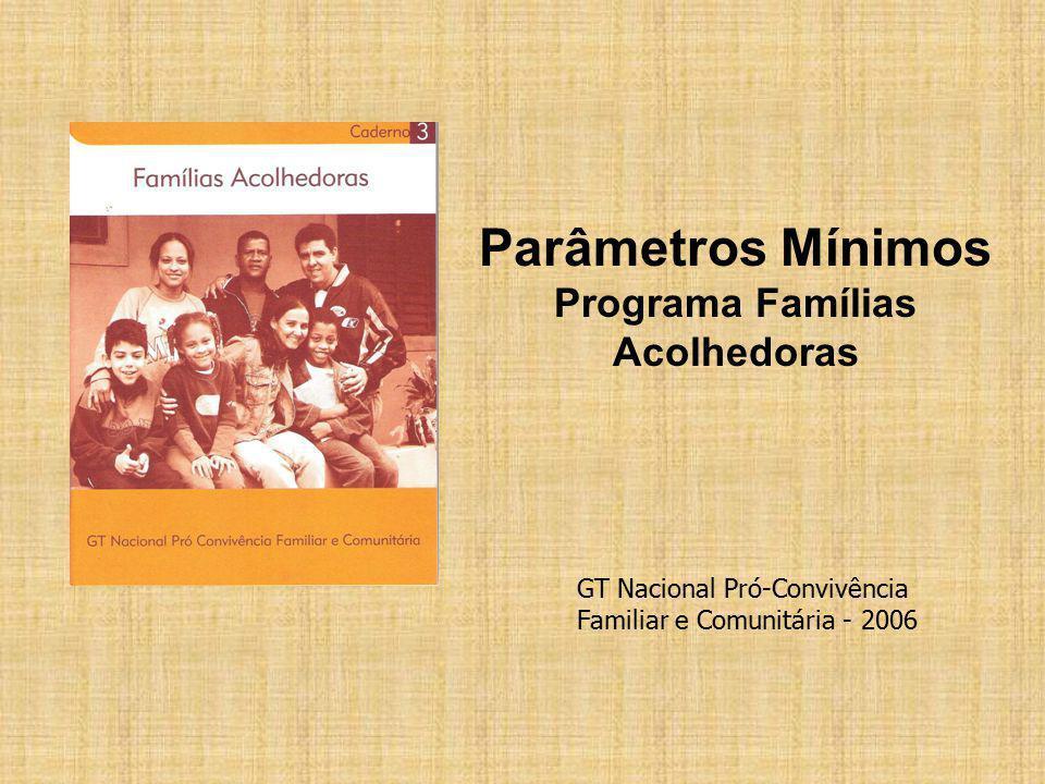 Parâmetros Mínimos Programa Famílias Acolhedoras
