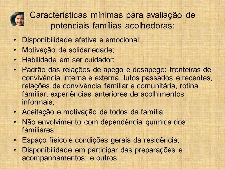 Características mínimas para avaliação de potenciais famílias acolhedoras: