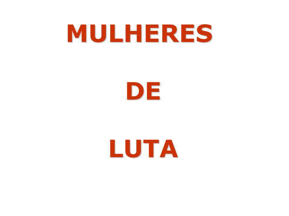 MULHERES DE LUTA
