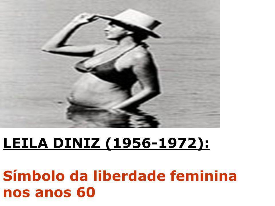 LEILA DINIZ (1956-1972): Símbolo da liberdade feminina nos anos 60
