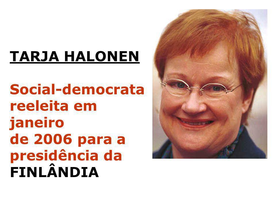 TARJA HALONEN Social-democrata reeleita em janeiro de 2006 para a presidência da FINLÂNDIA
