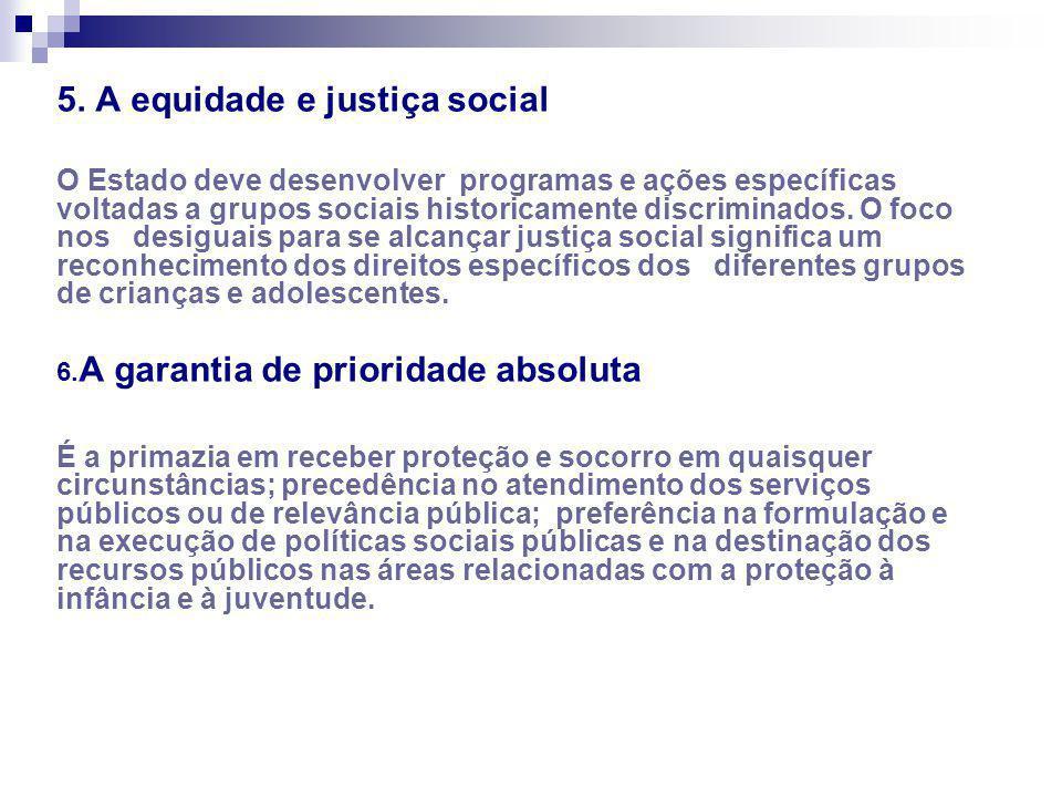 5. A equidade e justiça social