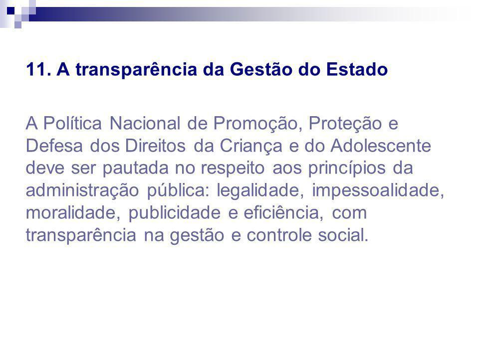 11. A transparência da Gestão do Estado