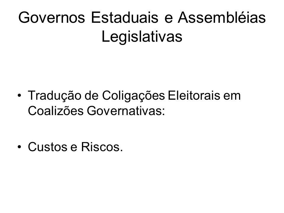 Governos Estaduais e Assembléias Legislativas