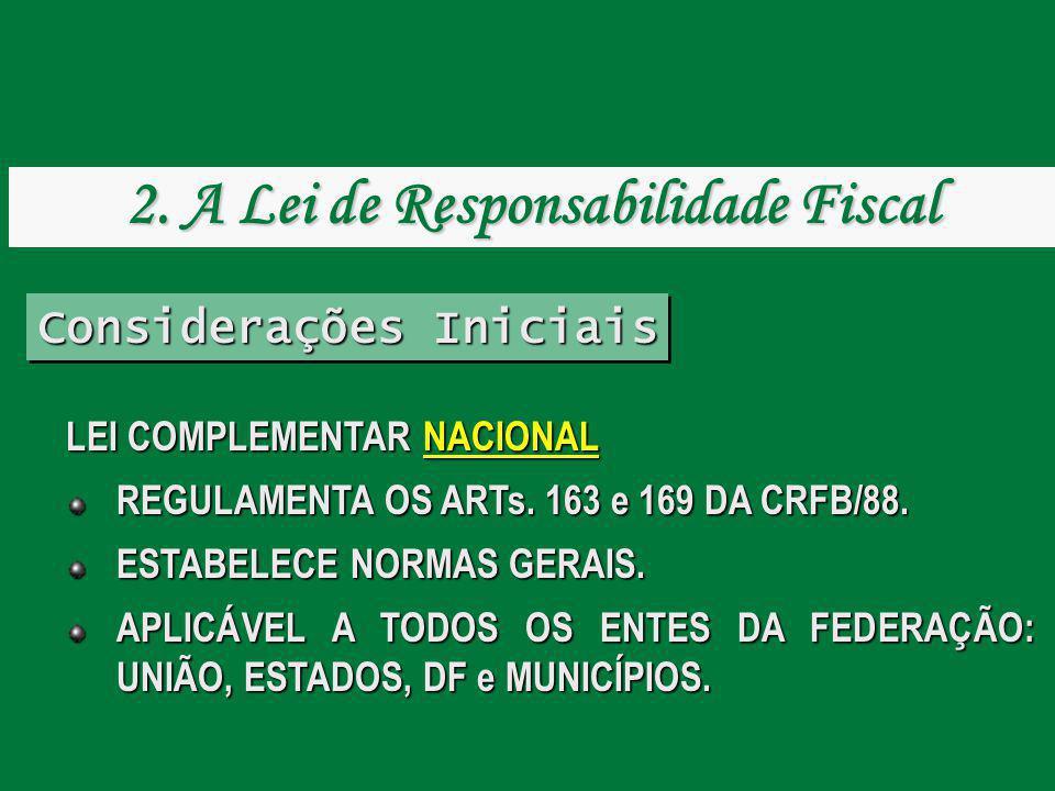 2. A Lei de Responsabilidade Fiscal Considerações Iniciais