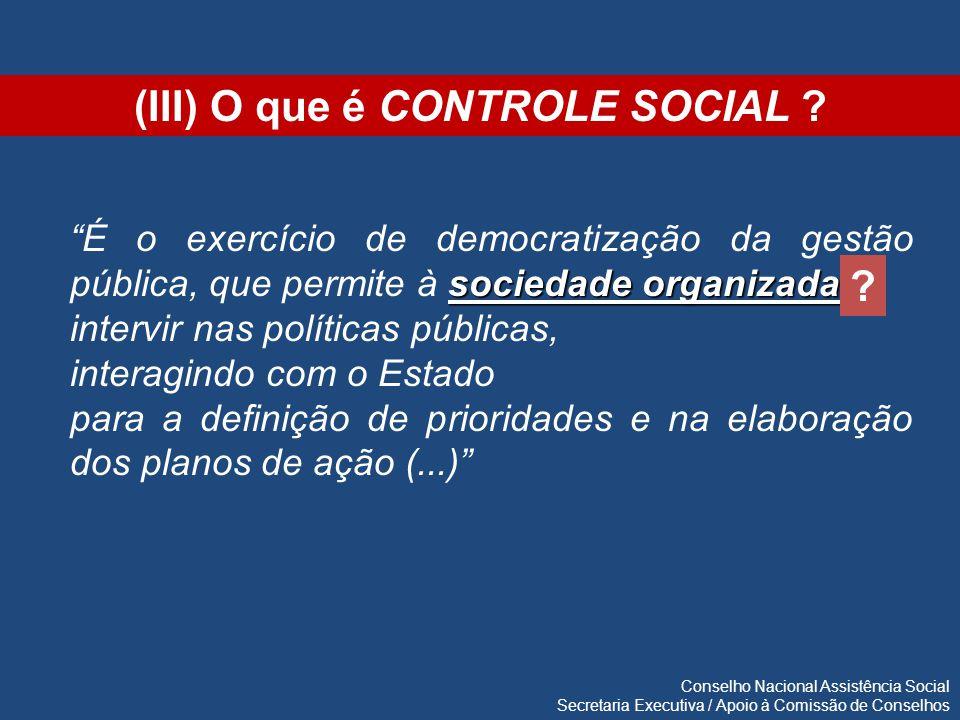 (III) O que é CONTROLE SOCIAL