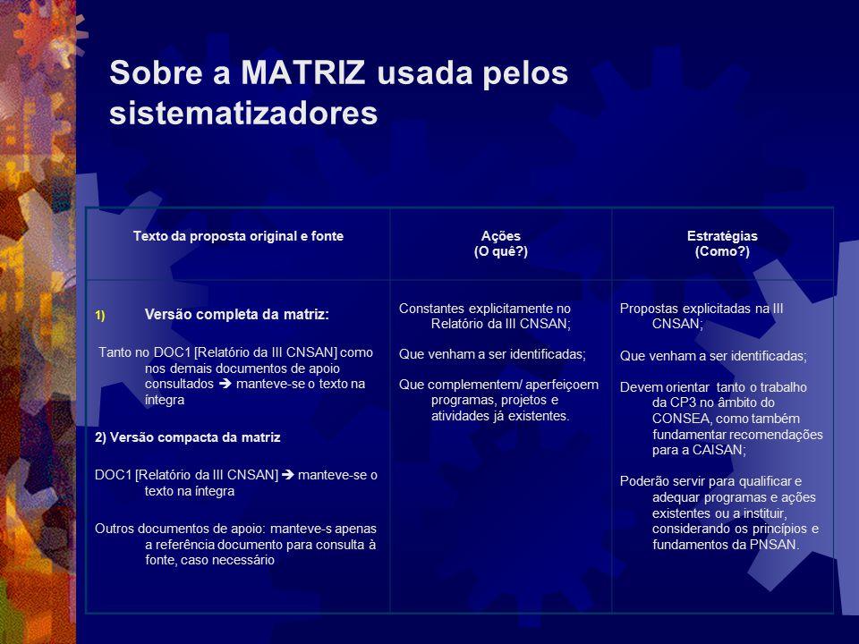Sobre a MATRIZ usada pelos sistematizadores