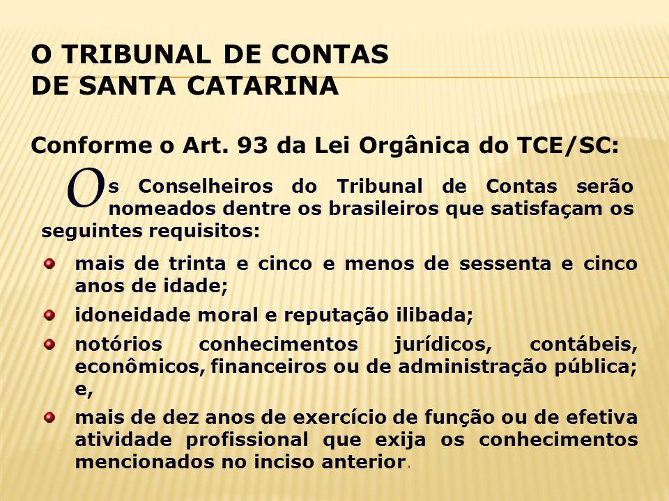 O O TRIBUNAL DE CONTAS DE SANTA CATARINA
