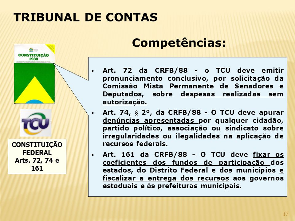 TRIBUNAL DE CONTAS Competências:
