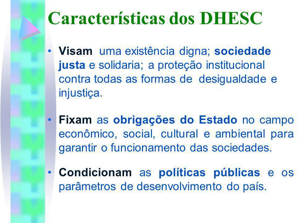 Características dos DHESC