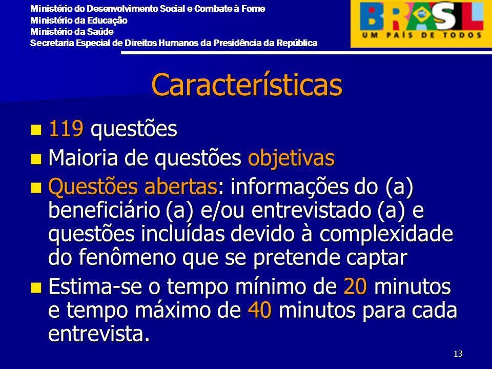 Características 119 questões Maioria de questões objetivas