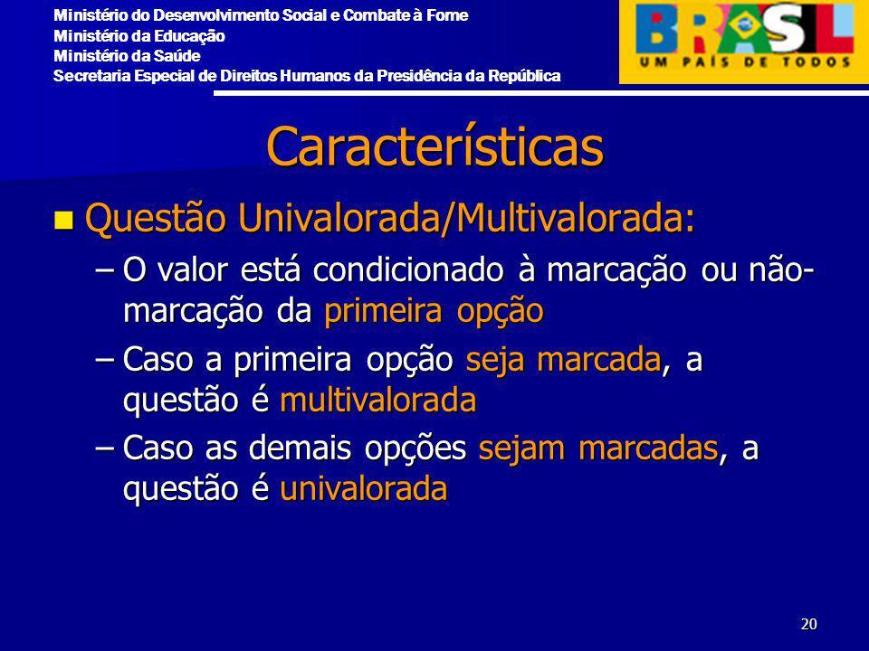 Características Questão Univalorada/Multivalorada: