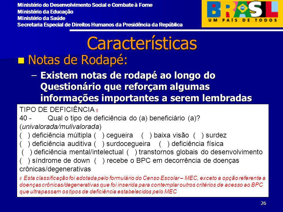 Características Notas de Rodapé: