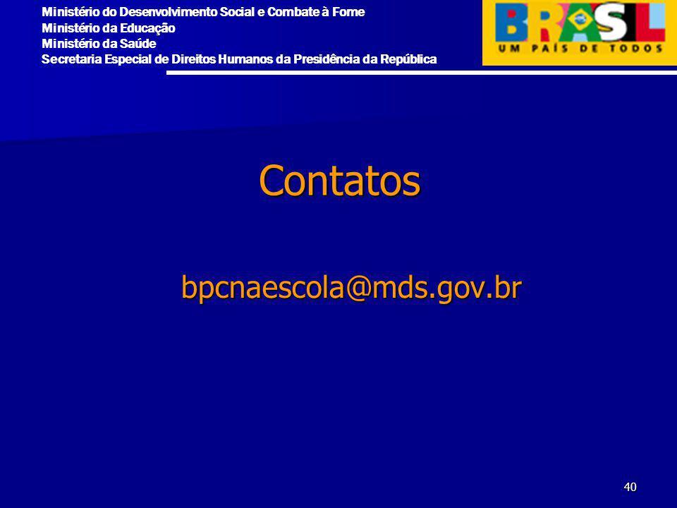 Contatos bpcnaescola@mds.gov.br