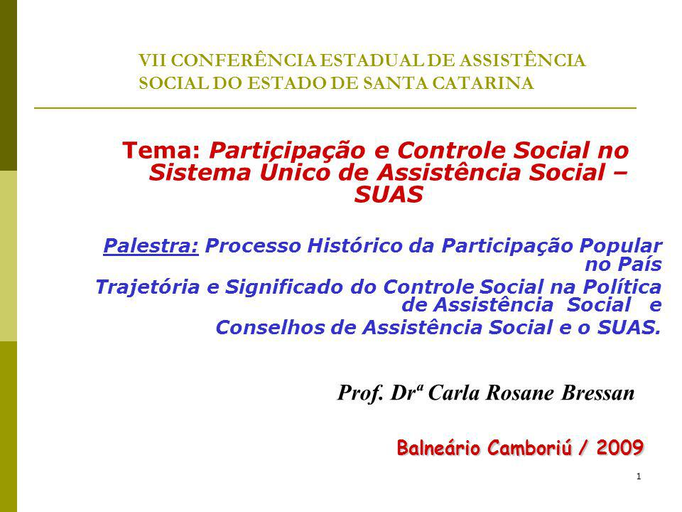 Prof. Drª Carla Rosane Bressan