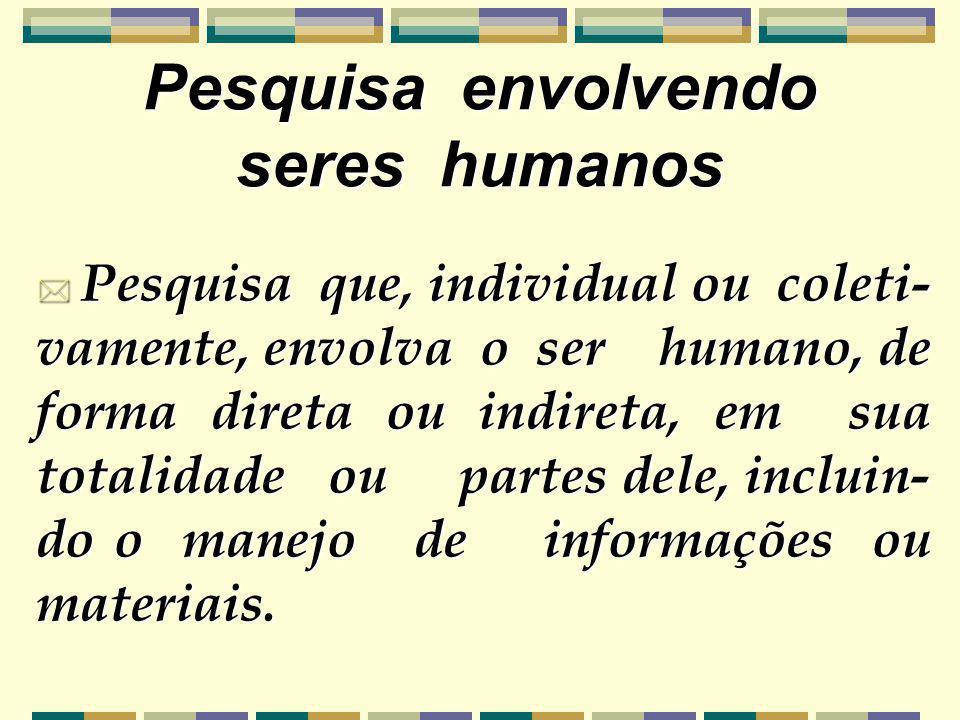 Pesquisa envolvendo seres humanos
