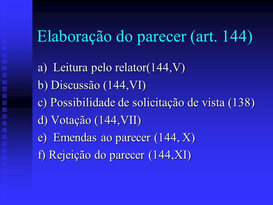 Elaboração do parecer (art. 144)