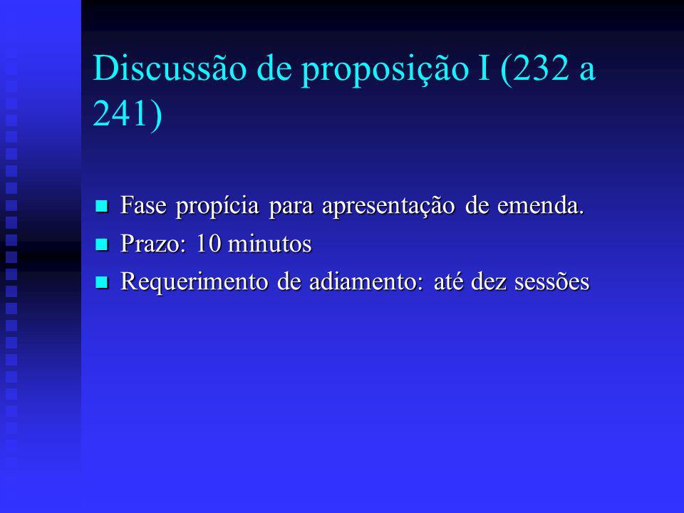 Discussão de proposição I (232 a 241)