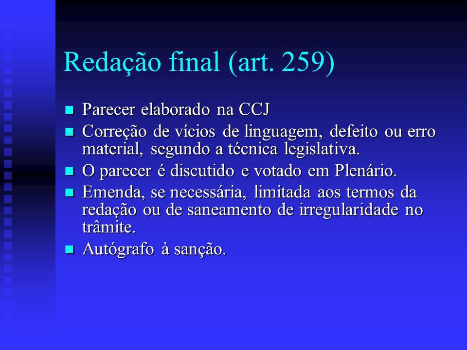 Redação final (art. 259) Parecer elaborado na CCJ