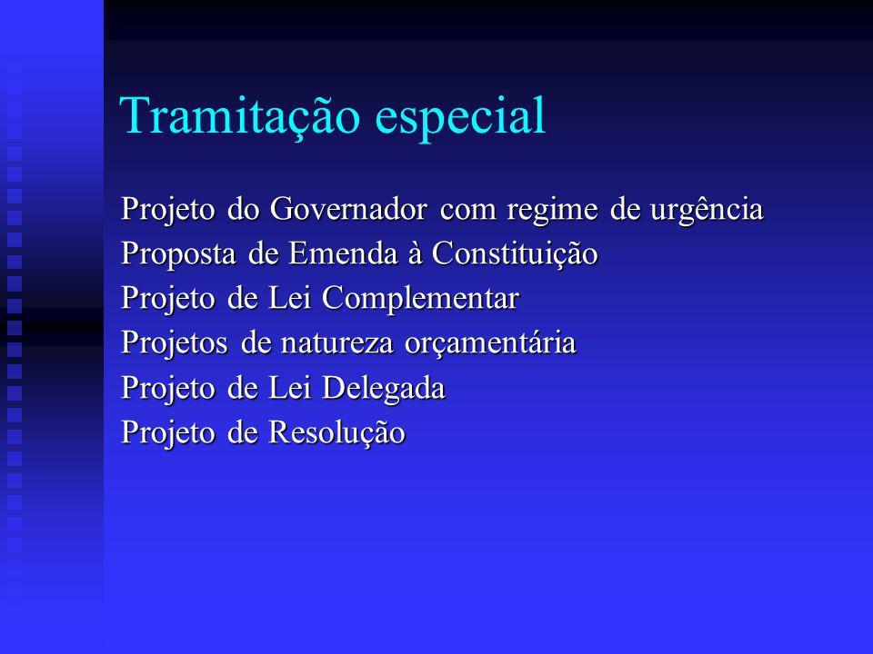 Tramitação especial Projeto do Governador com regime de urgência