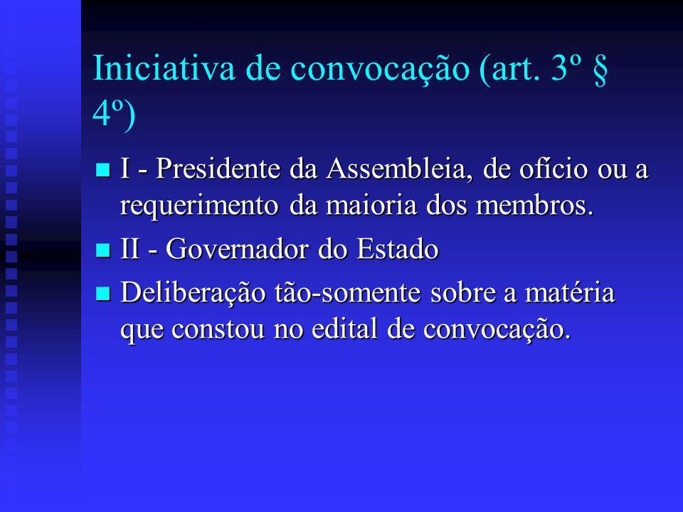 Iniciativa de convocação (art. 3º § 4º)