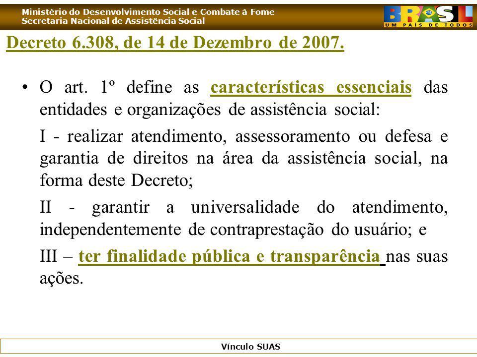 Decreto 6.308, de 14 de Dezembro de 2007.