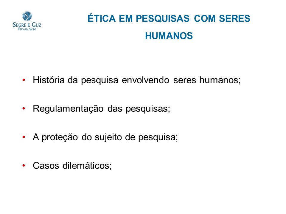 ÉTICA EM PESQUISAS COM SERES HUMANOS
