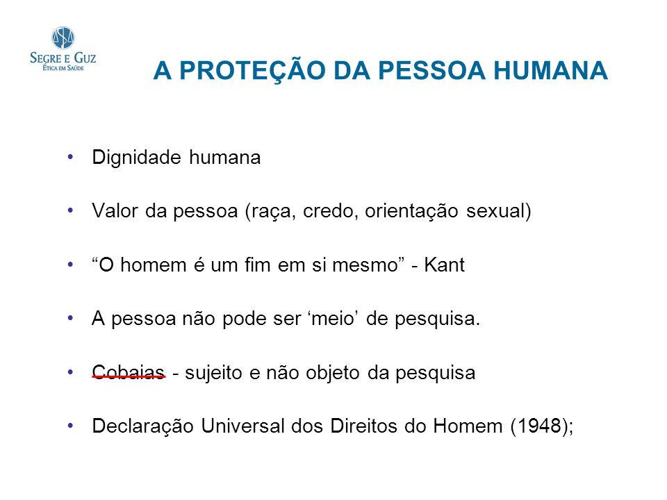 A PROTEÇÃO DA PESSOA HUMANA