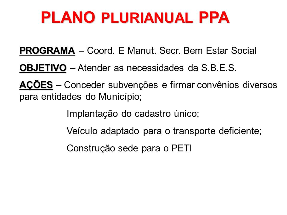 PLANO PLURIANUAL PPA PROGRAMA – Coord. E Manut. Secr. Bem Estar Social