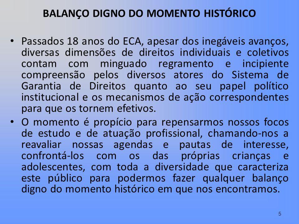 BALANÇO DIGNO DO MOMENTO HISTÓRICO