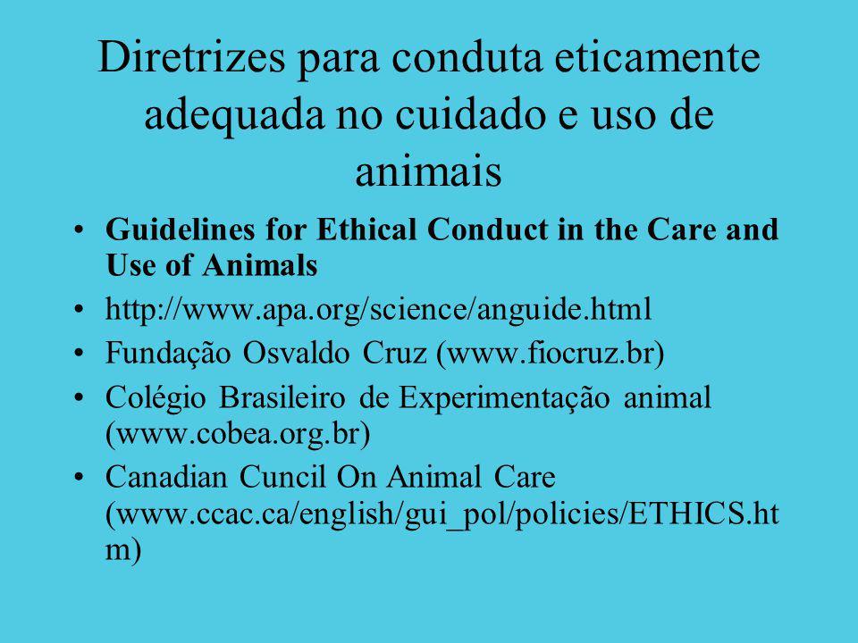 Diretrizes para conduta eticamente adequada no cuidado e uso de animais
