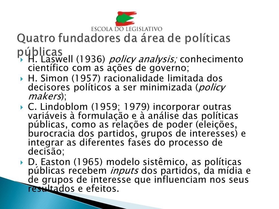 Quatro fundadores da área de políticas públicas