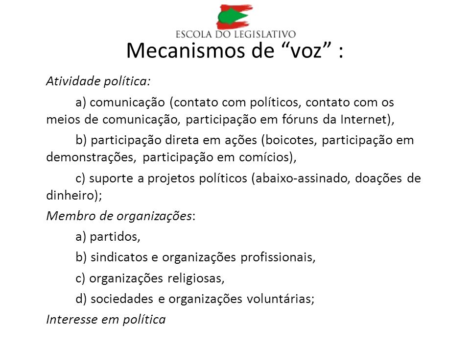 Mecanismos de voz : Atividade política: