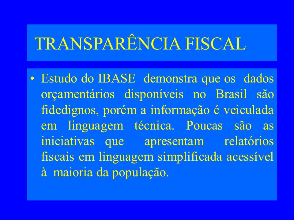 TRANSPARÊNCIA FISCAL