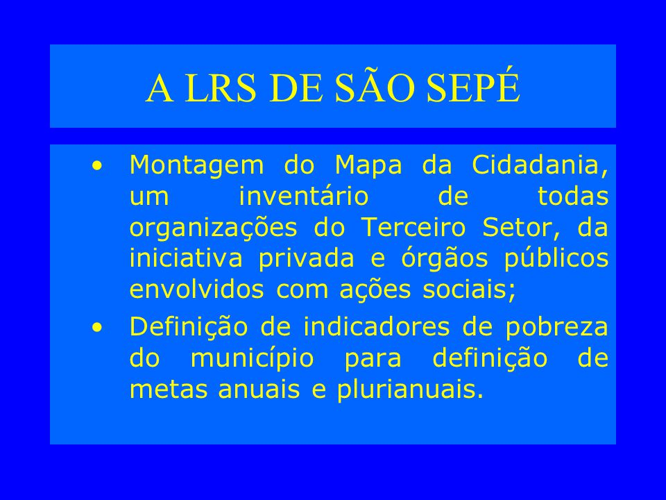 A LRS DE SÃO SEPÉ