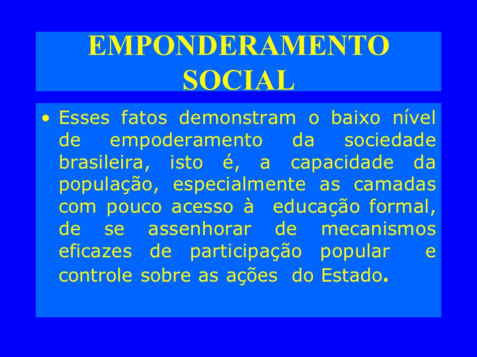 EMPONDERAMENTO SOCIAL