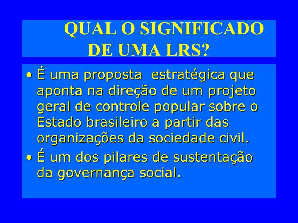 QUAL O SIGNIFICADO DE UMA LRS