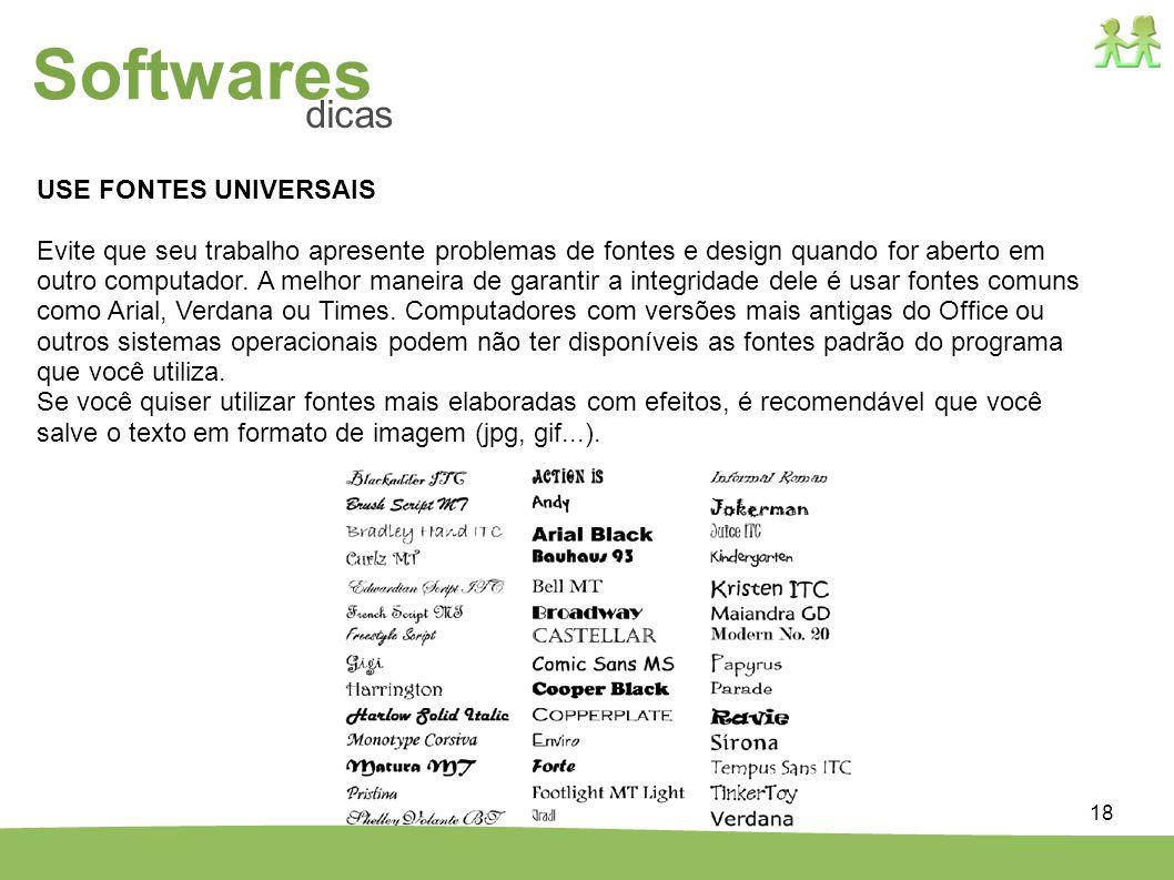 Softwares dicas USE FONTES UNIVERSAIS