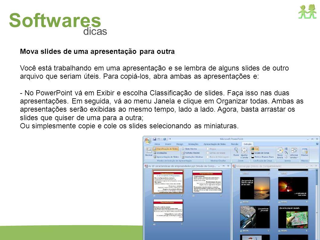 Softwares dicas Mova slides de uma apresentação para outra
