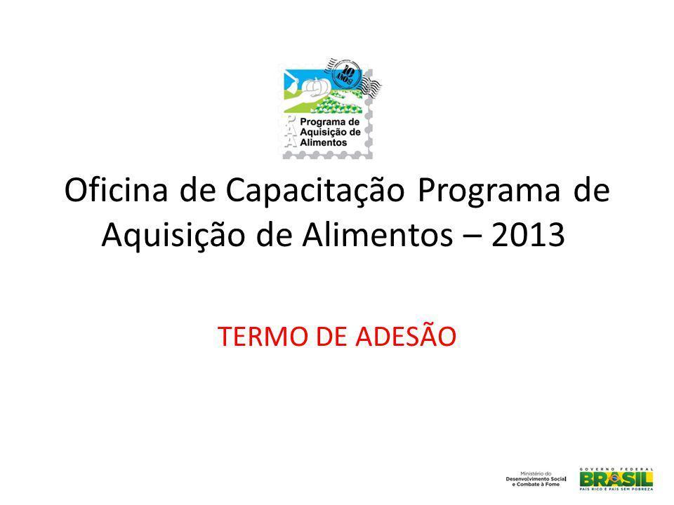 Oficina de Capacitação Programa de Aquisição de Alimentos – 2013