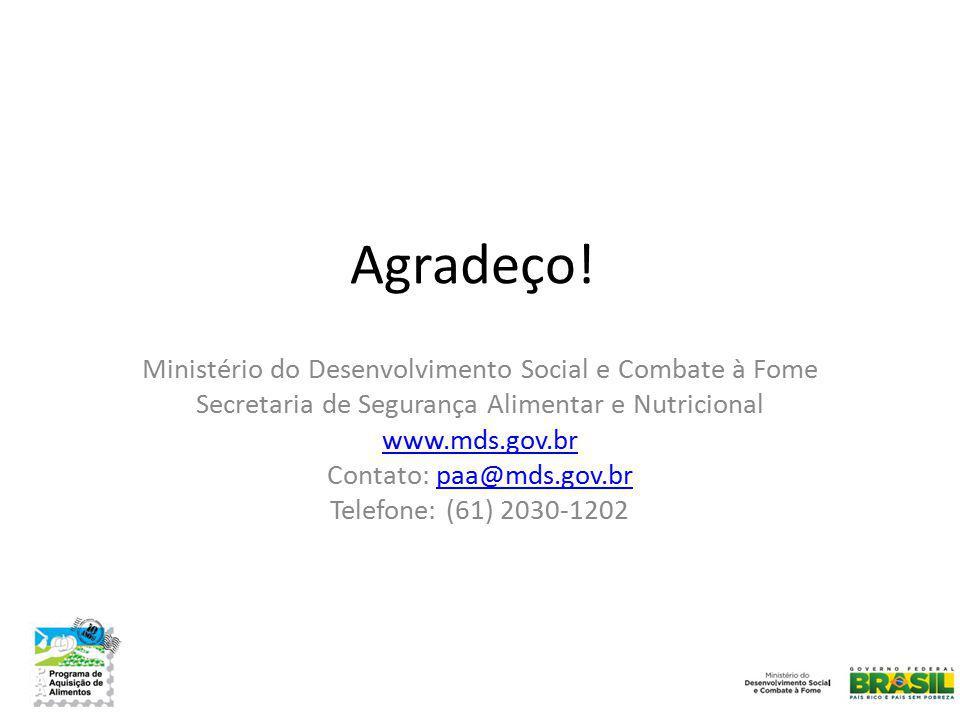 Agradeço! Ministério do Desenvolvimento Social e Combate à Fome