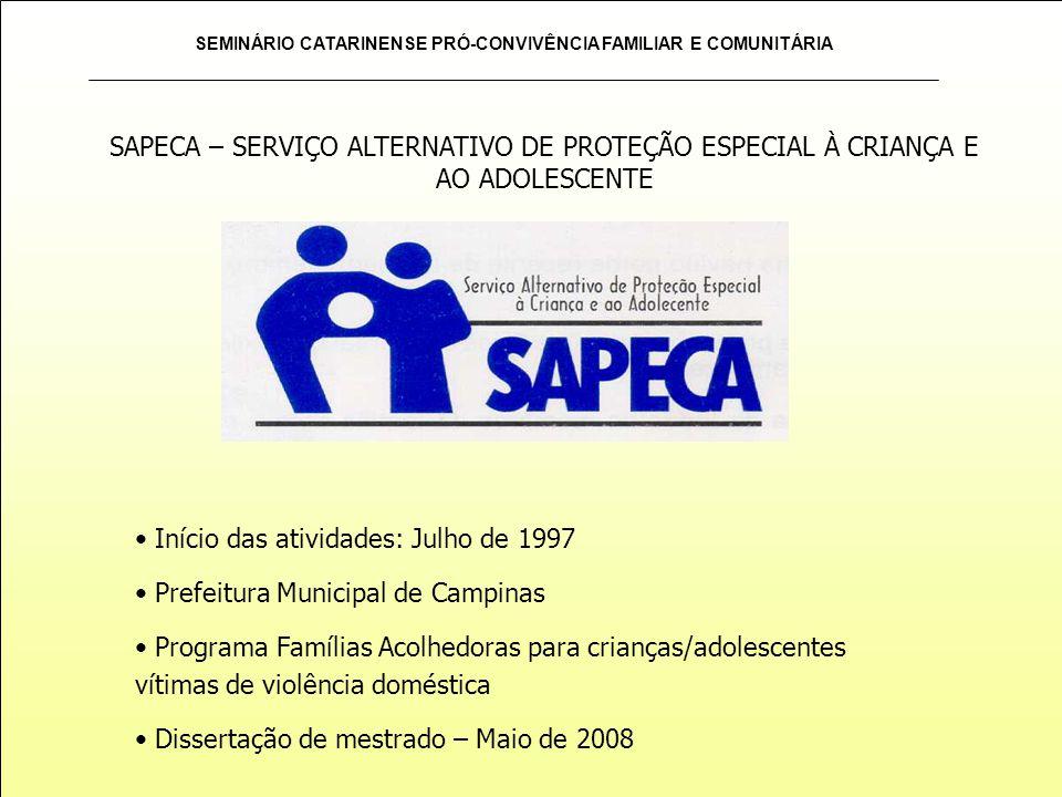 SAPECA – SERVIÇO ALTERNATIVO DE PROTEÇÃO ESPECIAL À CRIANÇA E AO ADOLESCENTE